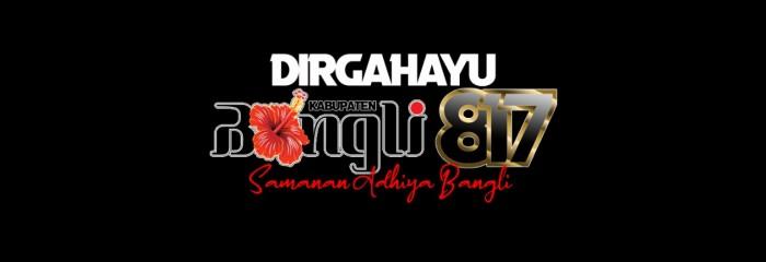 DIRGAHAYU KOTA BANGLI KE- 817